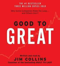 Good to Great : Why Some Companies Make the Leap... and Others Don't by Jim...