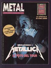 METAL SHOCK 134/1992 NASTY LICKS + INSERTO METALLICA TOUR ROMA MILANO 16/17 NOV