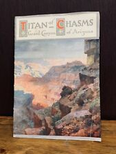 Titan of Chasms, historic Grand Canyon book, 1915, Arizona, antique, map