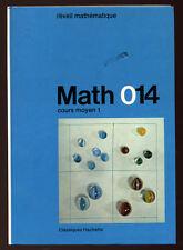 MANESSE & LECOUVEZ, MATH 014 CM1 AVEC CAHIER TRAVAUX PRATIQUES