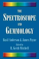 The Spectroscope and Gemmology by R. Keith Mitchell 9780943763521
