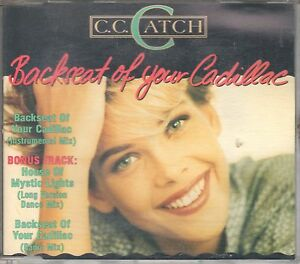 C.C.Catch  CD-SINGLE   BACKSEAT OF YOUR CADILLAC   ©  1988  DIETER BOHLEN