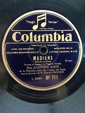 78 rpm- JOSÉPHINE BAKER - MADIANA - MON RÊVE C'ÉTAIT VOUS - COLUMBIA DF 711