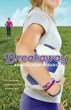Breakaway by Andrea Montalbano (2011, Paperback) HH325
