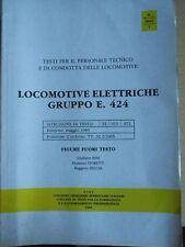 Locomotive Elettriche E 424 ed. CIFI 1986 - Figure
