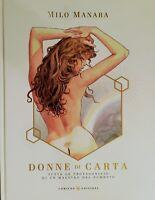 DONNE DI CARTA - Milo Manara - Comicon Edizioni - ITALIANO NUOVO #NSF3
