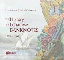 The History of lebanese Banknotes Book 1919-1964 ...............Lebanon Liban