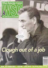 WHEN SATURDAY COMES Issue No.76 June 1993 Clough Out Of A Job