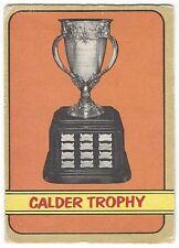 1972-73 OPC HOCKEY #134 CALDER TROPHY - FAIR