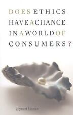 Does Ethics Have a Chance in a World of Consumers? (Institute for Human Science