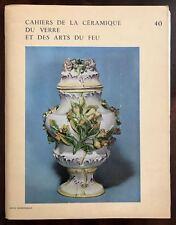 Cahiers de la Ceramique du Verre et des Arts du Feu No. 40 French Text 1967