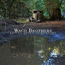 Waco Brothers - Going Down in History [New Vinyl]