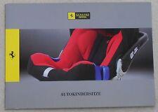 Ferrari Autokindersitze Genuine Brochure 70002415 Prospekt Depliant no book
