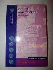 VIAGGI IN INDIA - Norman Lewis: LA DEA NELLE PIETRE 1993 Feltrinelli Guida