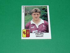 PANINI FOOTBALL FOOT 90 N°161 GAILLOT FC METZ SAINT-SYMPHORIEN 1989-1990
