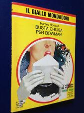 Hartley HOWARD - BUSTA CHIUSA PER BOWMAN , Giallo Mondadori n. 1649 (1980)