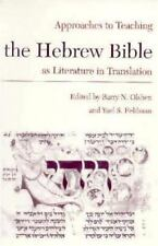 The Hebrew Bible as Literature in Translation (Approaches to Teaching World Lite