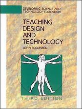 Teaching Design and Technology by John Eggleston (Paperback, 2001)