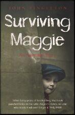 John Fingleton SURVIVING MAGGIE: AN AUSTRALIAN STORY 2011 1st Ed. SC Book