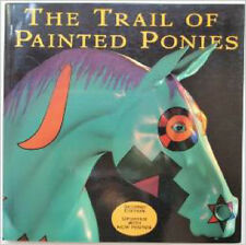 TRAIL OF PAINTED PONIES Second Edition Softcover Book Copyright 2002~NEW~Rare~