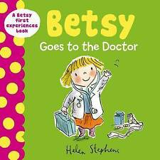 Betsy Goes to the Doctor (A Betsy First Experiences Book)-ExLibrary