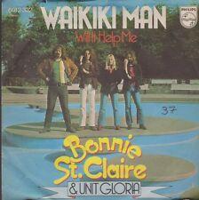 "Bonnie St. Claire & Unit Gloria Waikiki Man / Will It Help It 70`s Philips 7"""