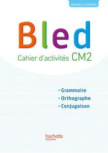 Bled CM2 - Cahier de l'élève - Edition 2017 (Français) Broché