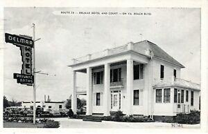 1949 NORFOLK VA. BEACH VA - Delmar Hotel & Court - Route 58 - B&W view