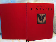 TINTYPES by Jayne Hinds Bidaut ***SIGNED***FIRST ED***RED CLOTH