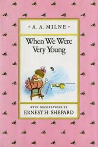 When We Were Very Young (Winnie-the-Pooh) - Hardcover By Milne, A. A. - GOOD