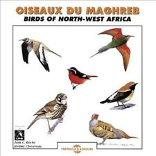 JEROME CHEVEREAU/JEAN-CLAUDE ROCHE - OISEAUX DU MAGHREB: BIRDS OF N.W. AFRICA NE