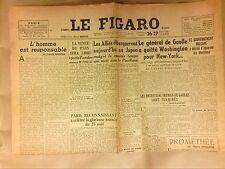 JOURNAL QUOTIDIEN / LE FIGARO N°321 / 27/08/1945 / MAURIAC / DE GAULLE AUX USA