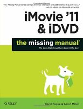 iMovie 11 & iDVD: The Missing Manual (Missing Man