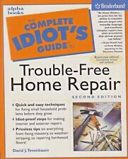 The Complete Idiot's Guide To Trouble-Free Home Repair -Paperback