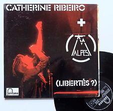 """Vinyle 33T Catherine Ribeiro + Alpes  """"(Libertés ?)"""""""