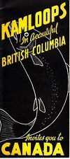 Kamloops in Beautiful British Columbia Invites you to Canada Old Booklet Ads