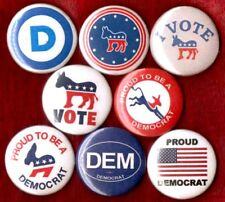 DEMOCRAT PARTY 8 NEW button pin badge democratic liberal proud to be I vote DEM