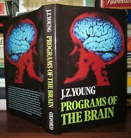 Young, J Z PROGRAMS OF THE BRAIN  1st Edition 1st Printing