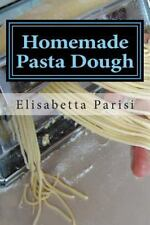 Homemade Pasta Dough: How to make pasta dough for the best pasta dough recipe in