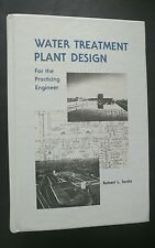 Water Treatment Plant Design For the Practicing Engineer Hardcover by Robert San