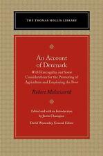 An Account of Denmark (The Thomas Hollis Library), Molesworth, Robert, Good Book