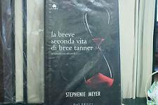 STEPHENIE MEYER BREVE SECONDA VITA DI BREE TANNER (LA) M FAZI, 2010