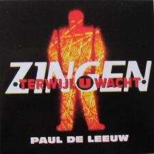 PAUL DE LEEUW -  ZINGEN TERWIJL U WACHT -  CD