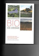 Vagabondage bio en Drôme