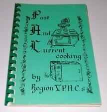 Vintage 1985 Louisiana Cookbook - Region V PACS - Ruston, Monroe, Bastrop