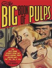 The Big Book of Pulps: The Best Crime Stories from the Golden Age of the Pulps -
