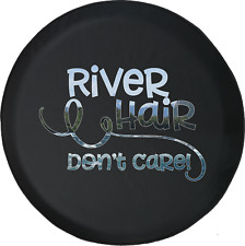 Spare Tire Cover River Hair Don't Care Rafting Kayak Canoe Jk Accessories