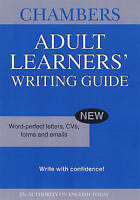 Chambers Adult Learners' Writing Guide by Chambers (Paperback book, 2006)
