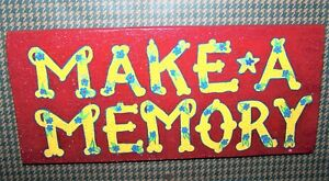"Rustic Reclaimed Handcrafted Wood Sign Yard Art Make a Memory Glitter 12""x 5"""
