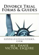 Divorce Trial Forms and Guides : Googlelegalforms.com by Danie, Danie Victor...
